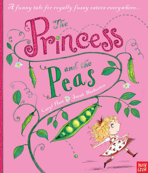 The Princess And The Peas: Caryl Hart & Sarah Warburton (Nosy Crow, 2012)
